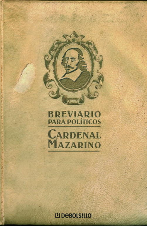 Breviario Para Politicos por Julio Mazarino;                                                                                    Mazarino Cardenal Gratis