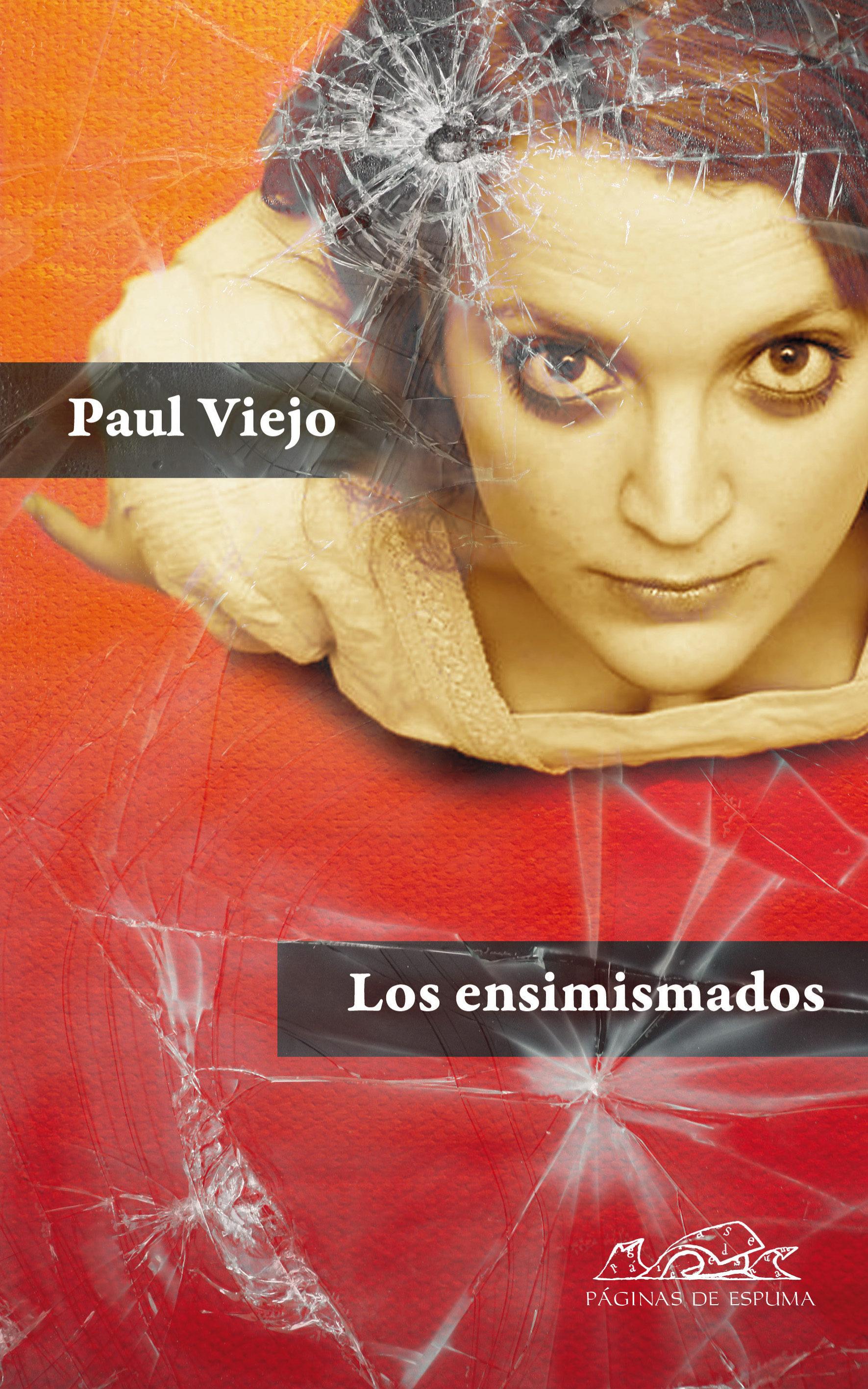 Los Ensimismados (una Autobiografía Confusa)   por Paul Viejo