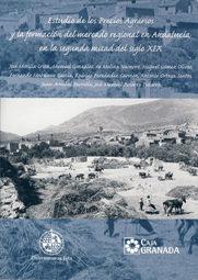 Estudio De Los Precios Agrarios Y La Formacion Del Mercado Region Al En Andalucia En La Segunda Mitad Del Siglo Xix por Vv.aa epub