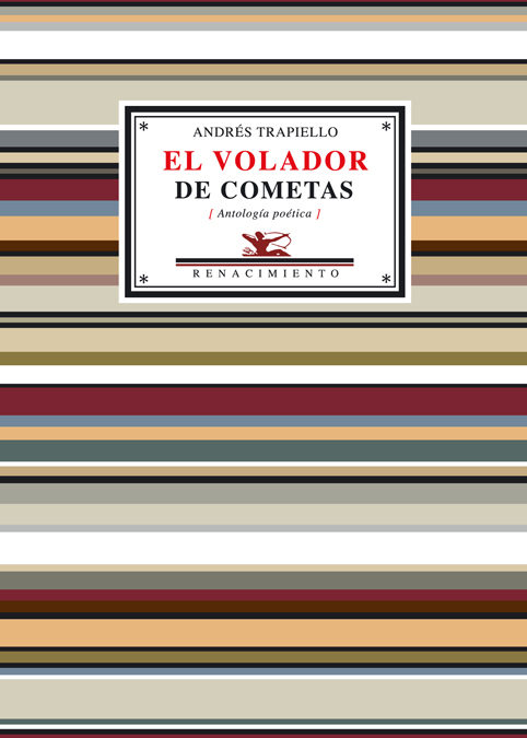 El Volador De Cometas. Antologia Poetica por Andres Trapiello epub