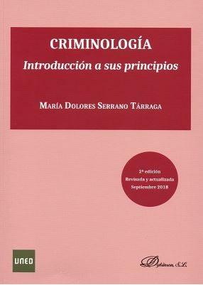Criminologia Introduccion A Sus Principios por Serrano Maria