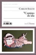 Camino De Ida por Carlos Salem Gratis