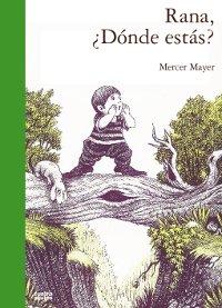 Rana: ¿donde Estas? por Mercer Mayer epub