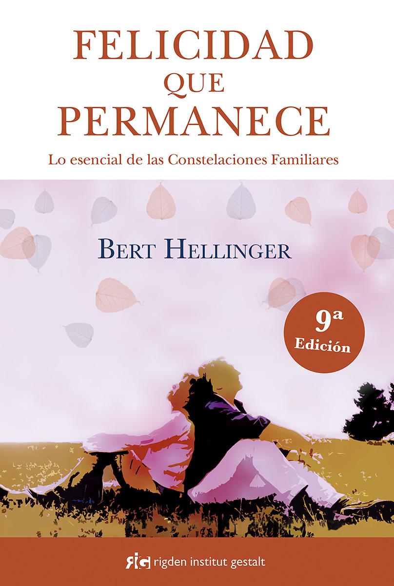 Felicidad Que Permanece por Bert Hellinger