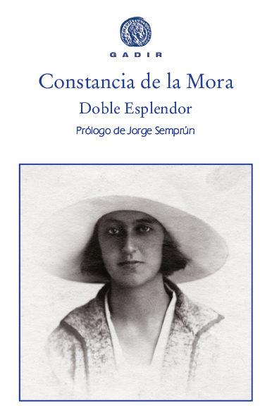 Doble Esplendor por Constancia De La Mora