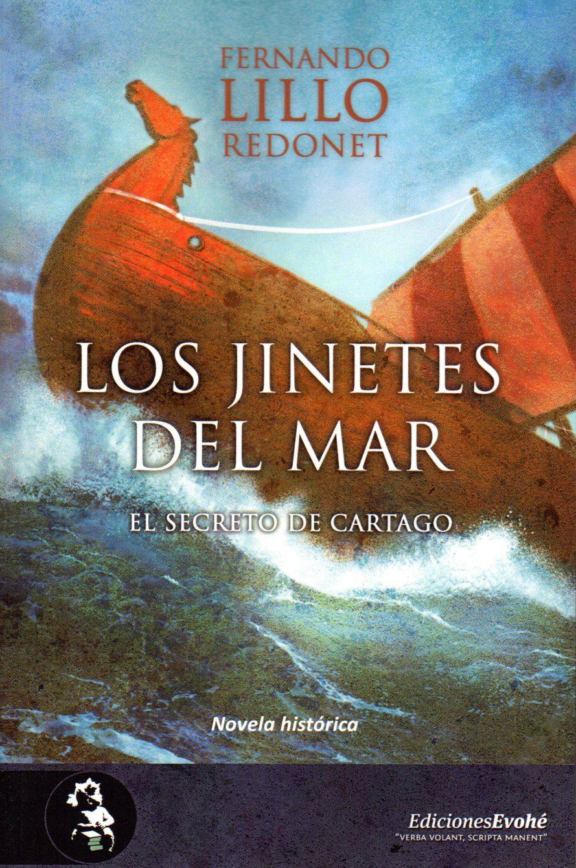 los jinetes del mar : el secreto de cartago-fernando lillo redonet-9788494830723