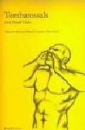 Tombatossals (edc. Adaptada) por Josep Pascual Tirado;                                                                                    Carceller;                                                                                    Pere Duch Gratis