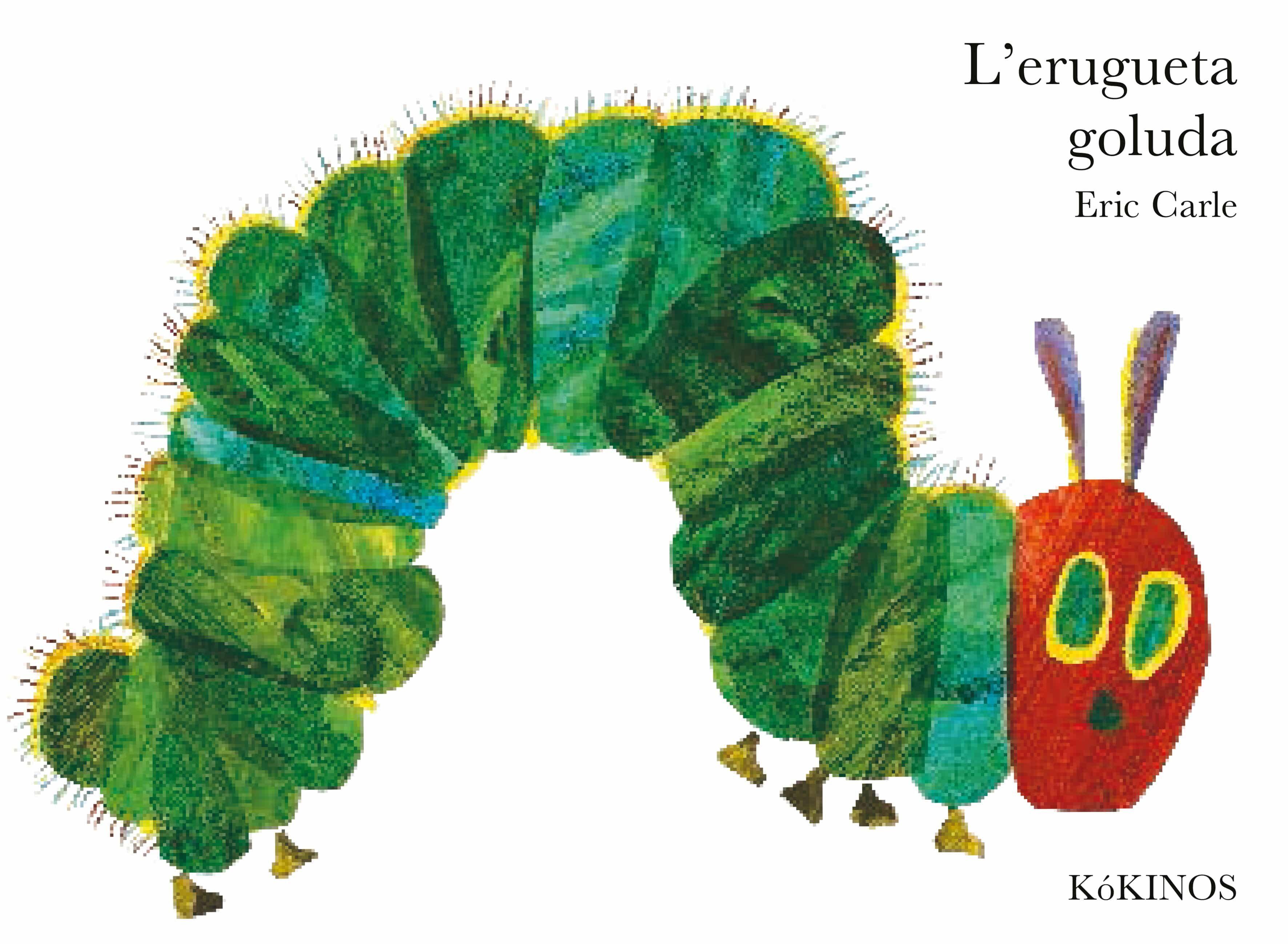 L Erugueta Goluda (edició Gran Tapa Dura) por Eric Carle epub
