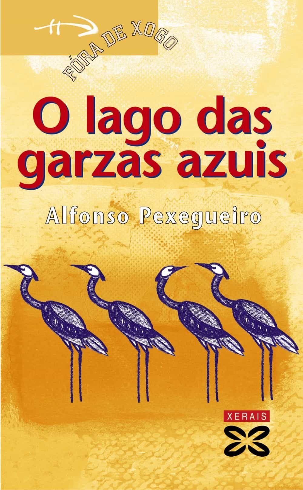 O Lago Das Garzas Azuis por Alfonso Pexegueiro epub