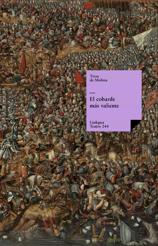 el cobarde más valiente (ebook)-tirso de molina-9788498972023