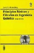 principios basicos y calculos en ingenieria quimica (2ª ed.)-david m. himmelblau-9789688808023