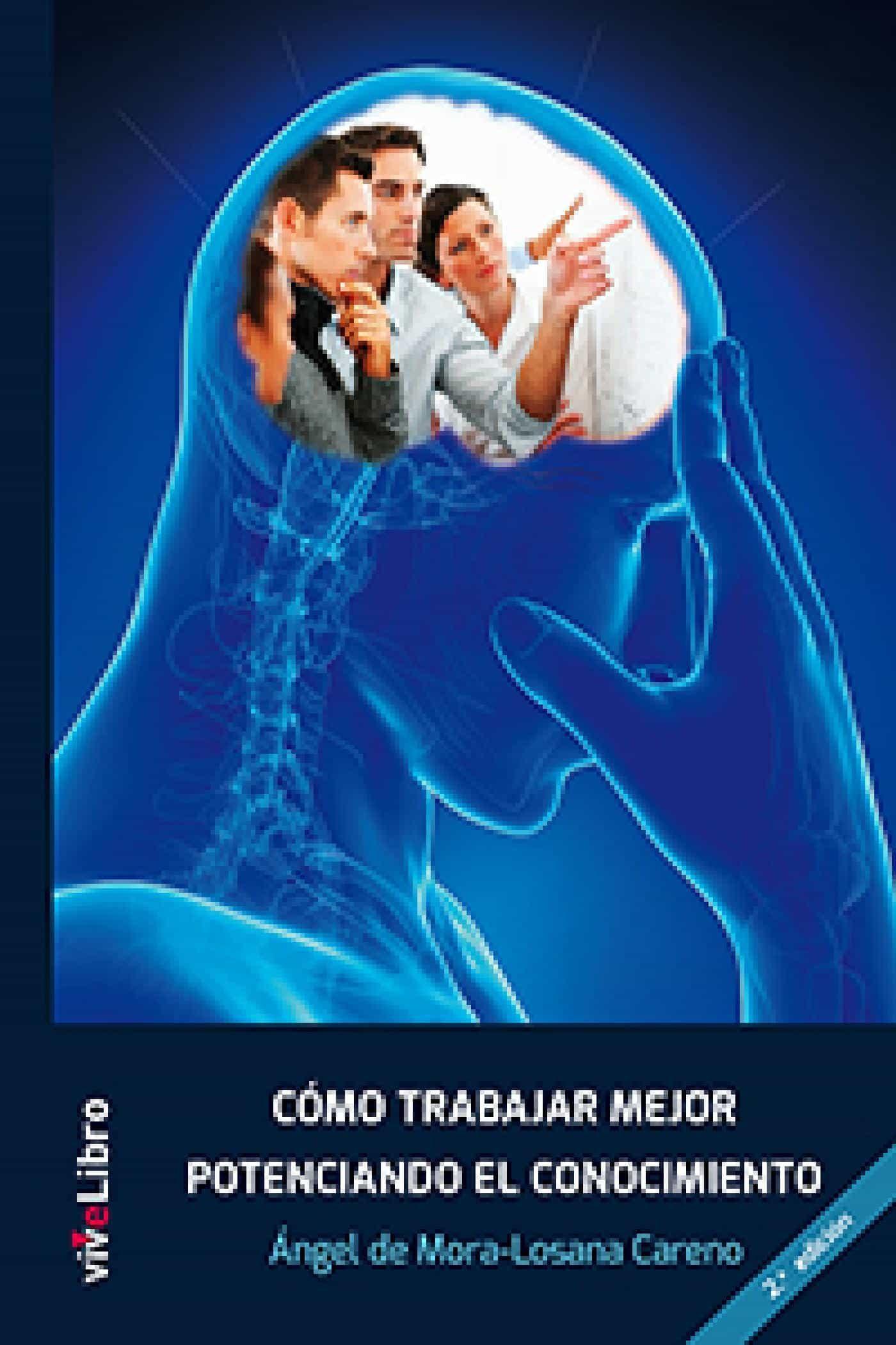 COMO TRABAJAR MEJOR POTENCIANDO EL CONOCIMIENTO (EBOOK)