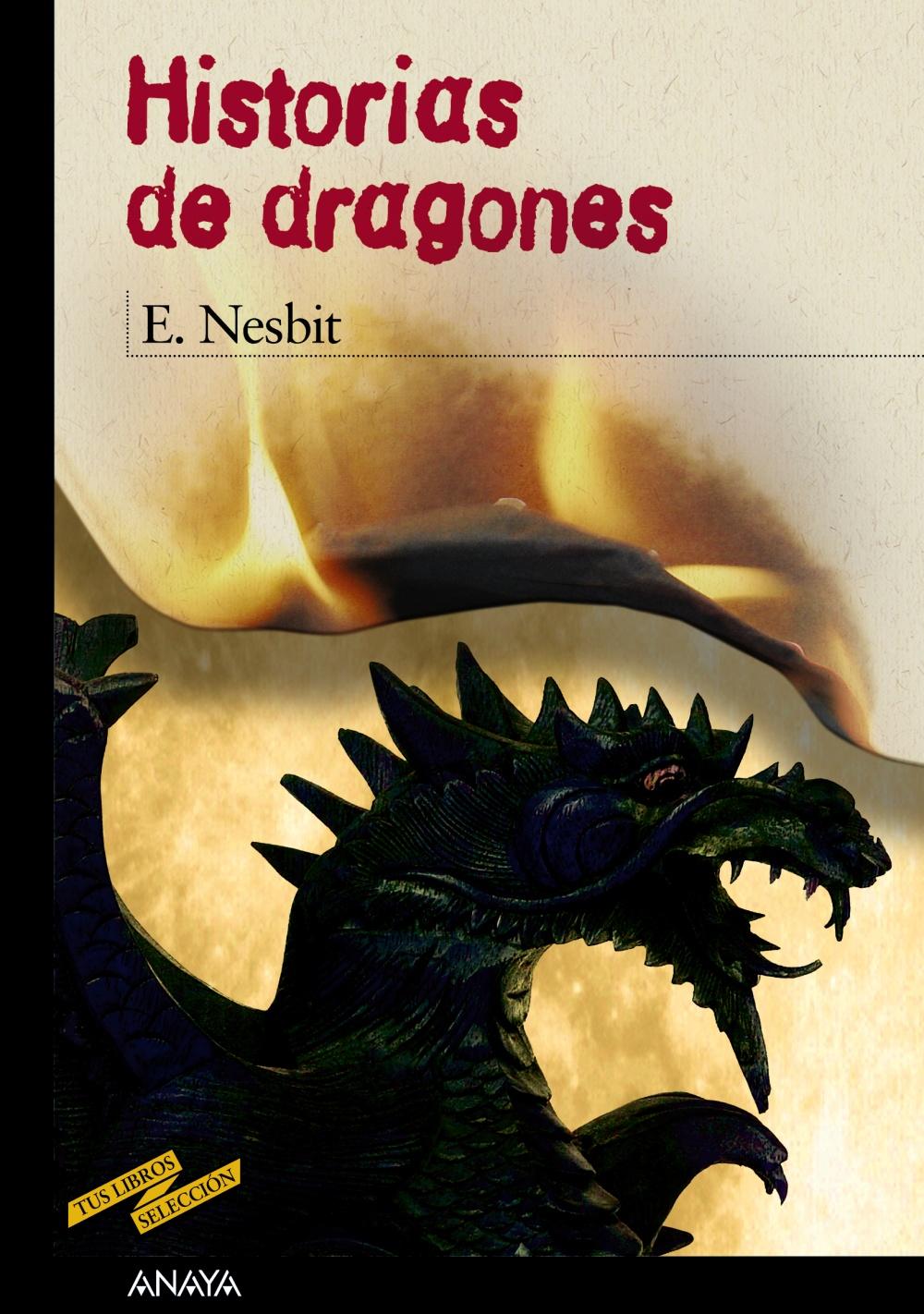 Historias de dragones (Libros Para Jóvenes - Tus Libros-Selección)