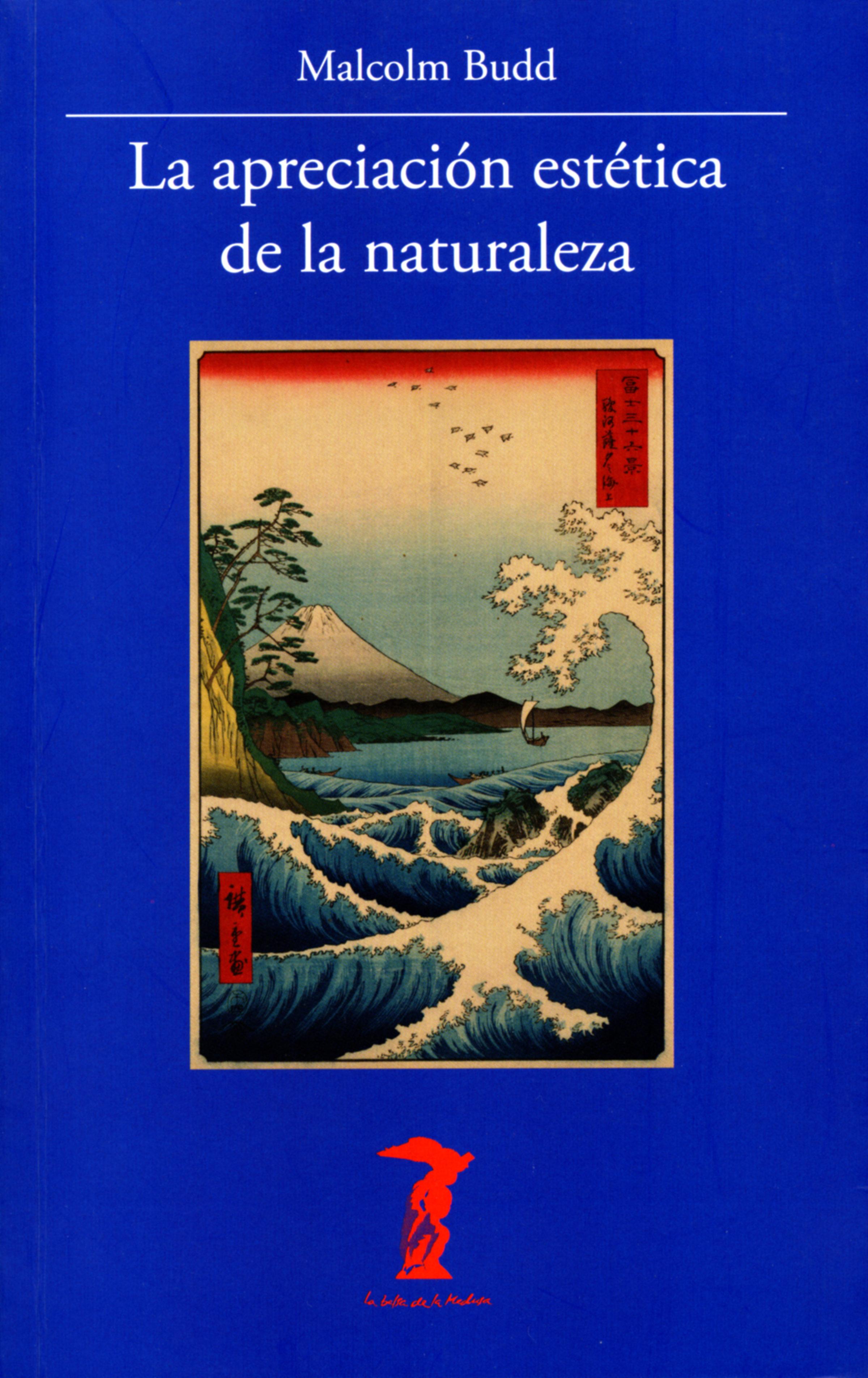 La apreciación estética de la naturaleza (La balsa de la Medusa nº 194)