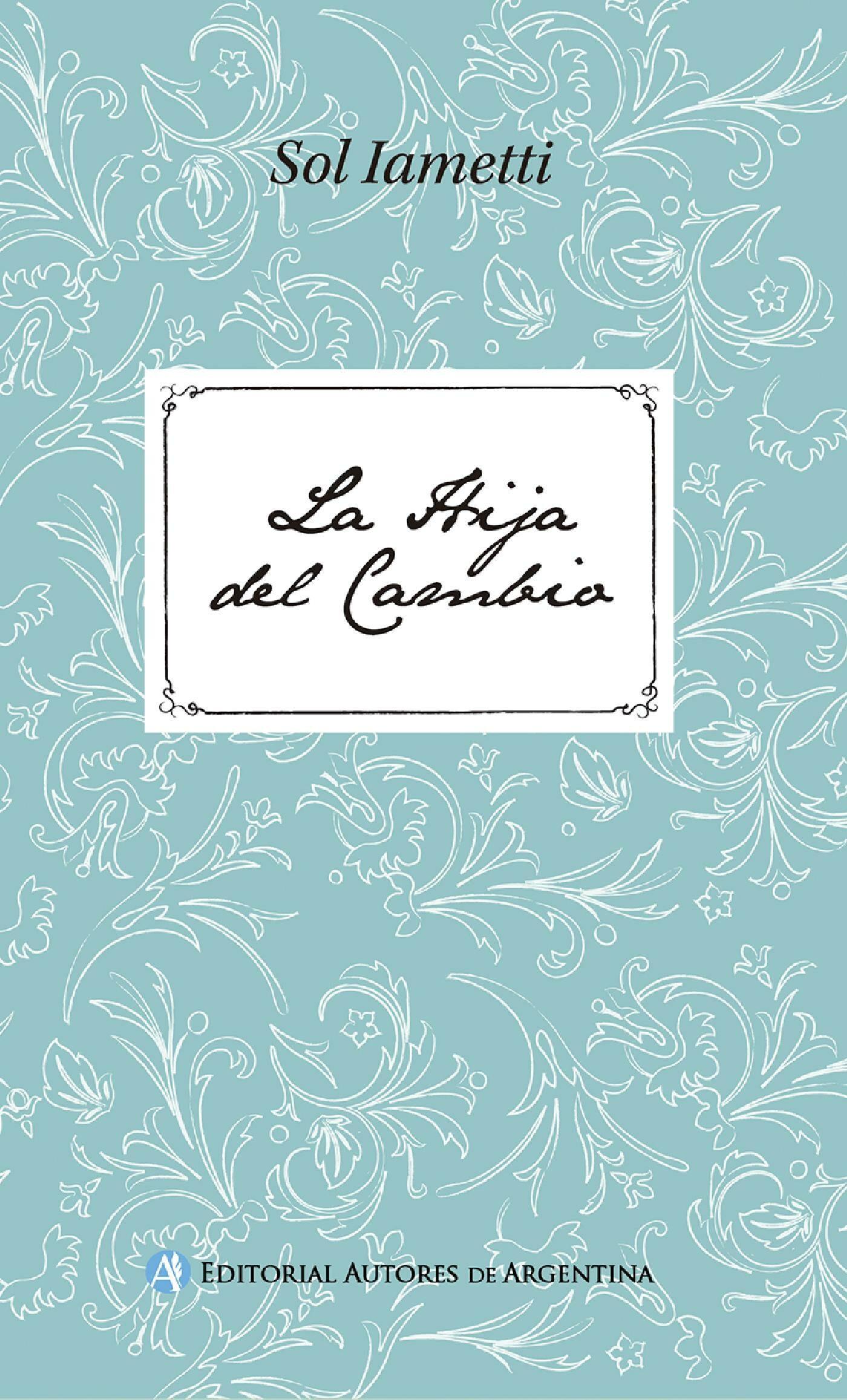 LA HIJA DEL CAMBIO (EBOOK)