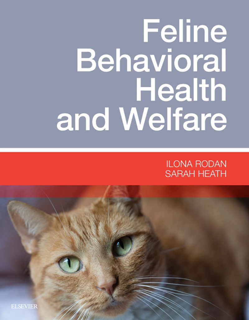 Feline Behavioral Health and Welfare: Preention and Treatment