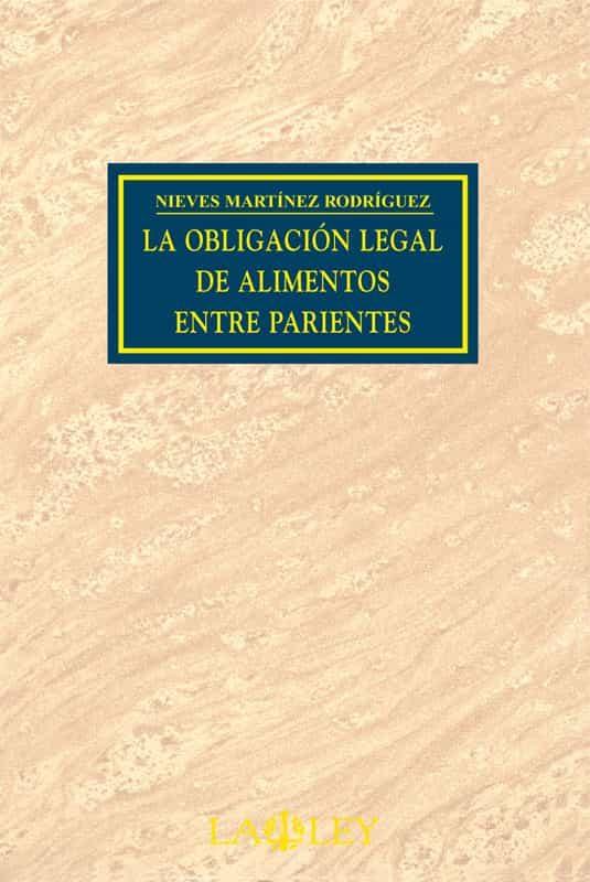 LA OBLIGACIÓN LEGAL DE ALIMENTOS ENTRE PARIENTES (EBOOK)