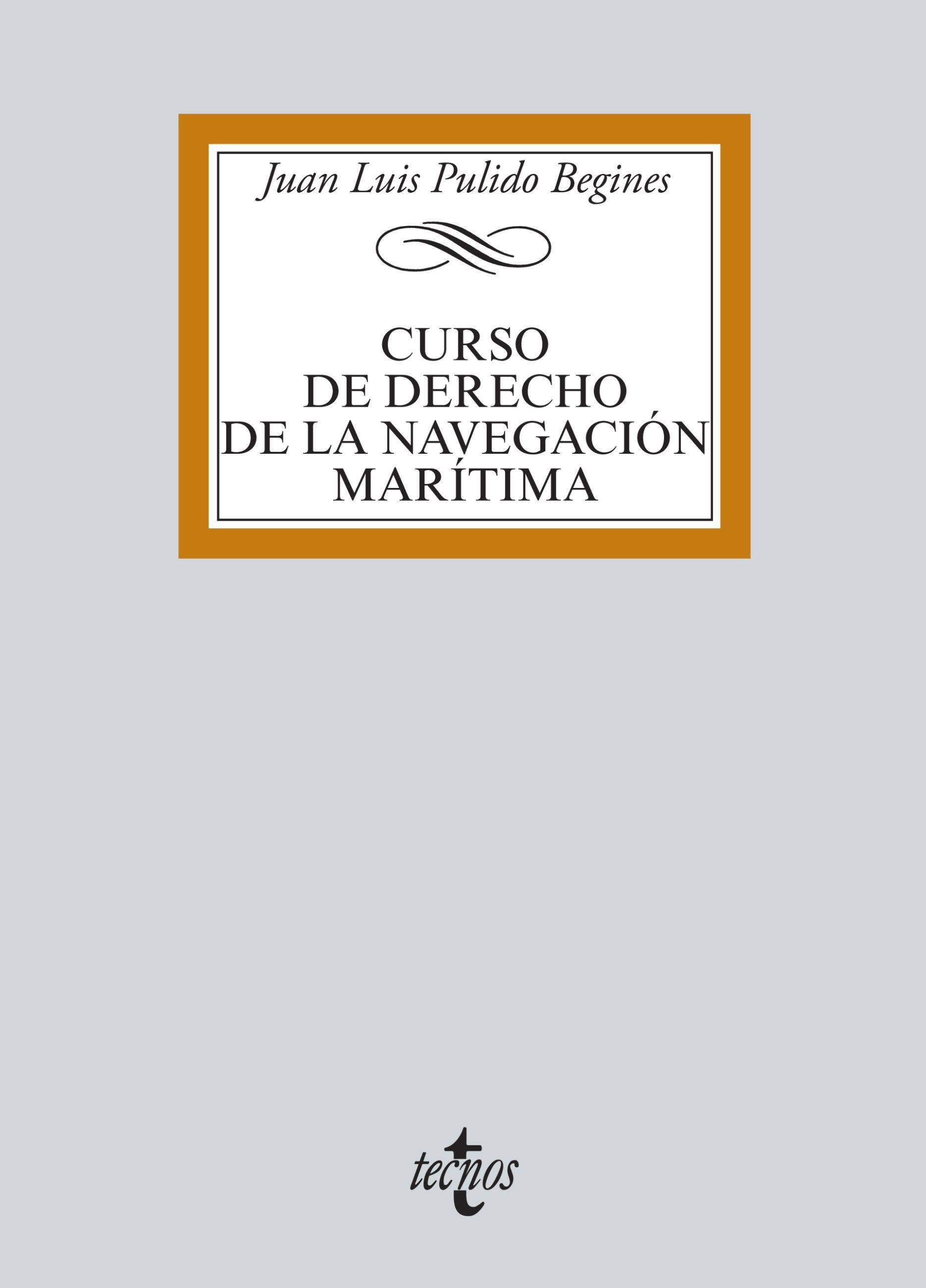 CURSO DE DERECHO DE LA NAVEGACIÓN MARÍTIMA (EBOOK)