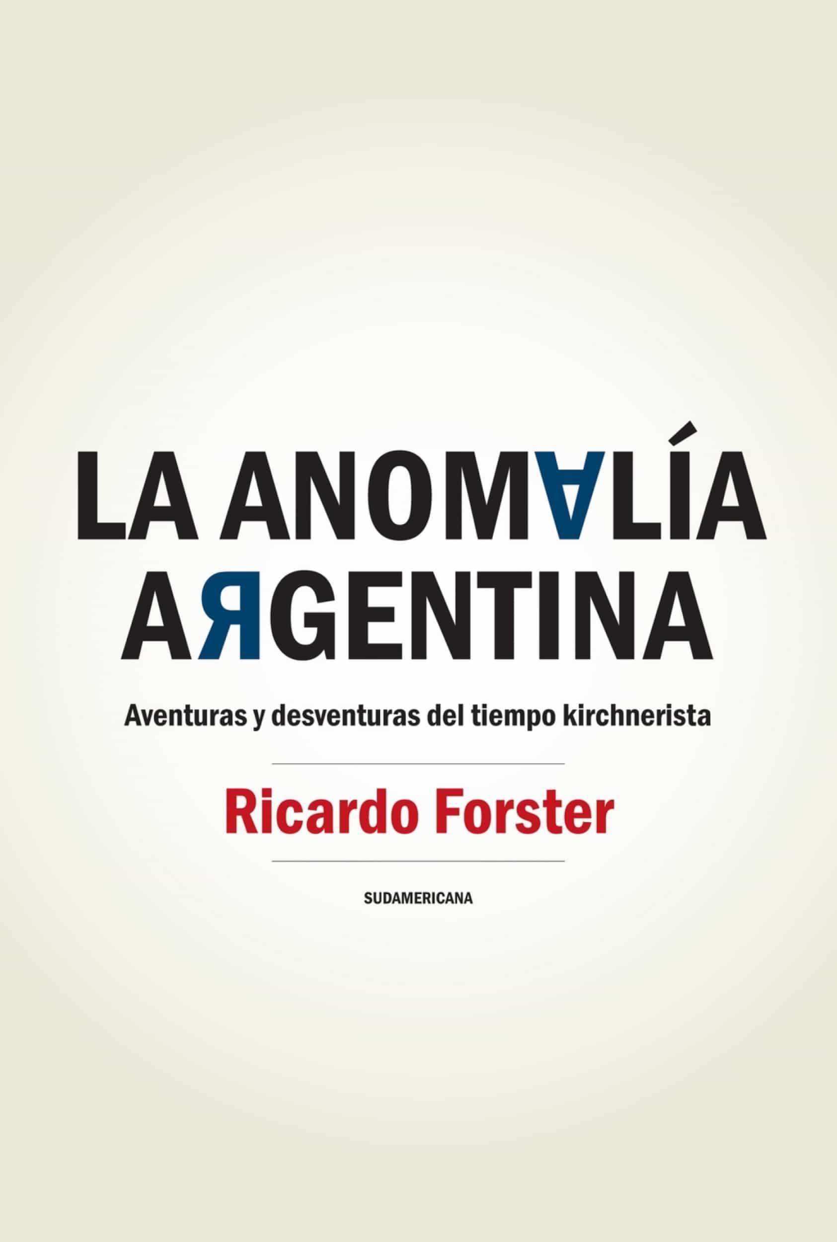 LA ANOMALÍA ARGENTINA (EBOOK)