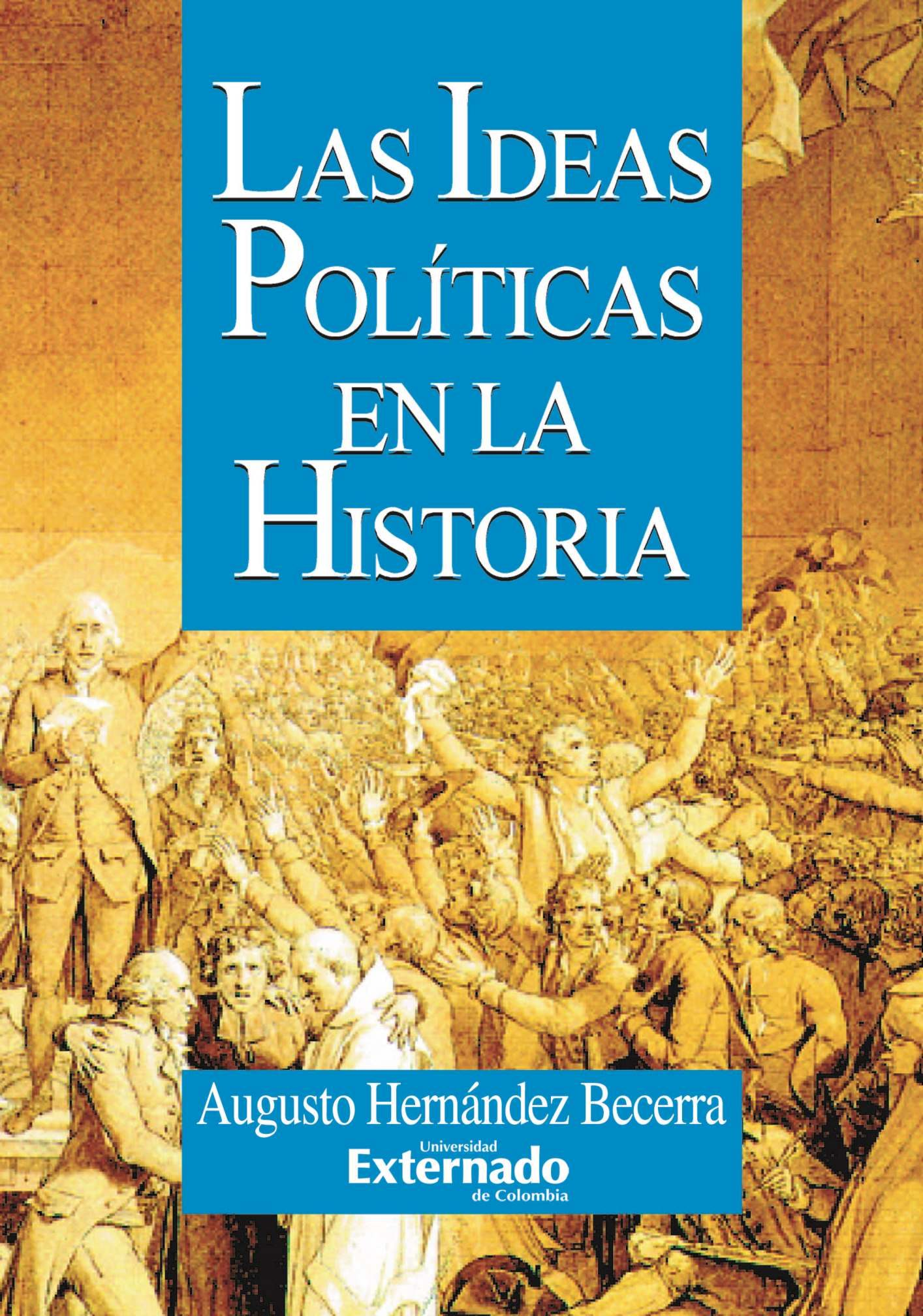 LAS IDEAS POLÍTICAS EN LA HISTORIA (EBOOK)
