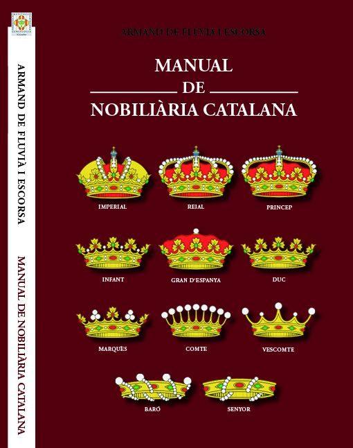 manual de nobiliaria catalana-armand de fluvia-9788461612833