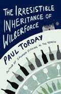 The Irresisteble Inheritance Of Wilberforce por Paul Torday
