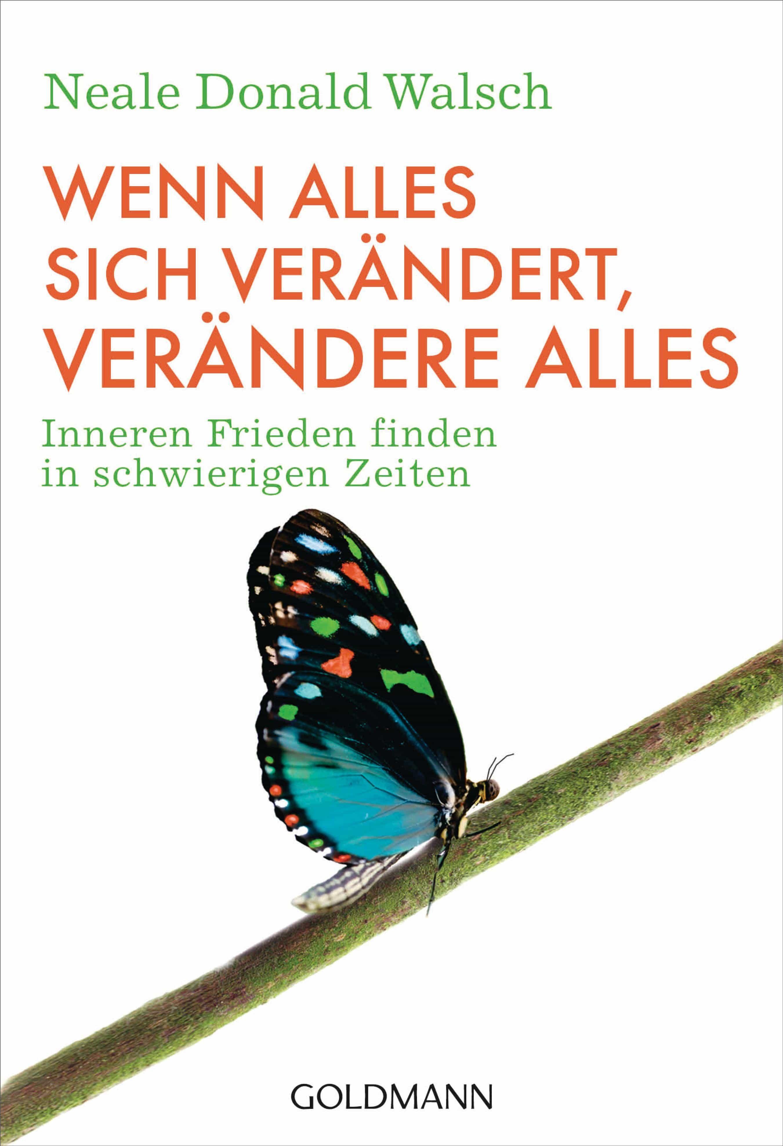 Wenn Alles Sich Ver�ndert, Ver�ndere Alles (ebook)9783641044633