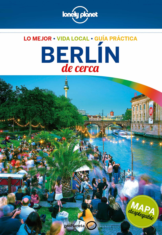 Berlin De Cerca 2017 (5ª Ed.) (lonely Planet9 por Andrea Schulte-pevers epub