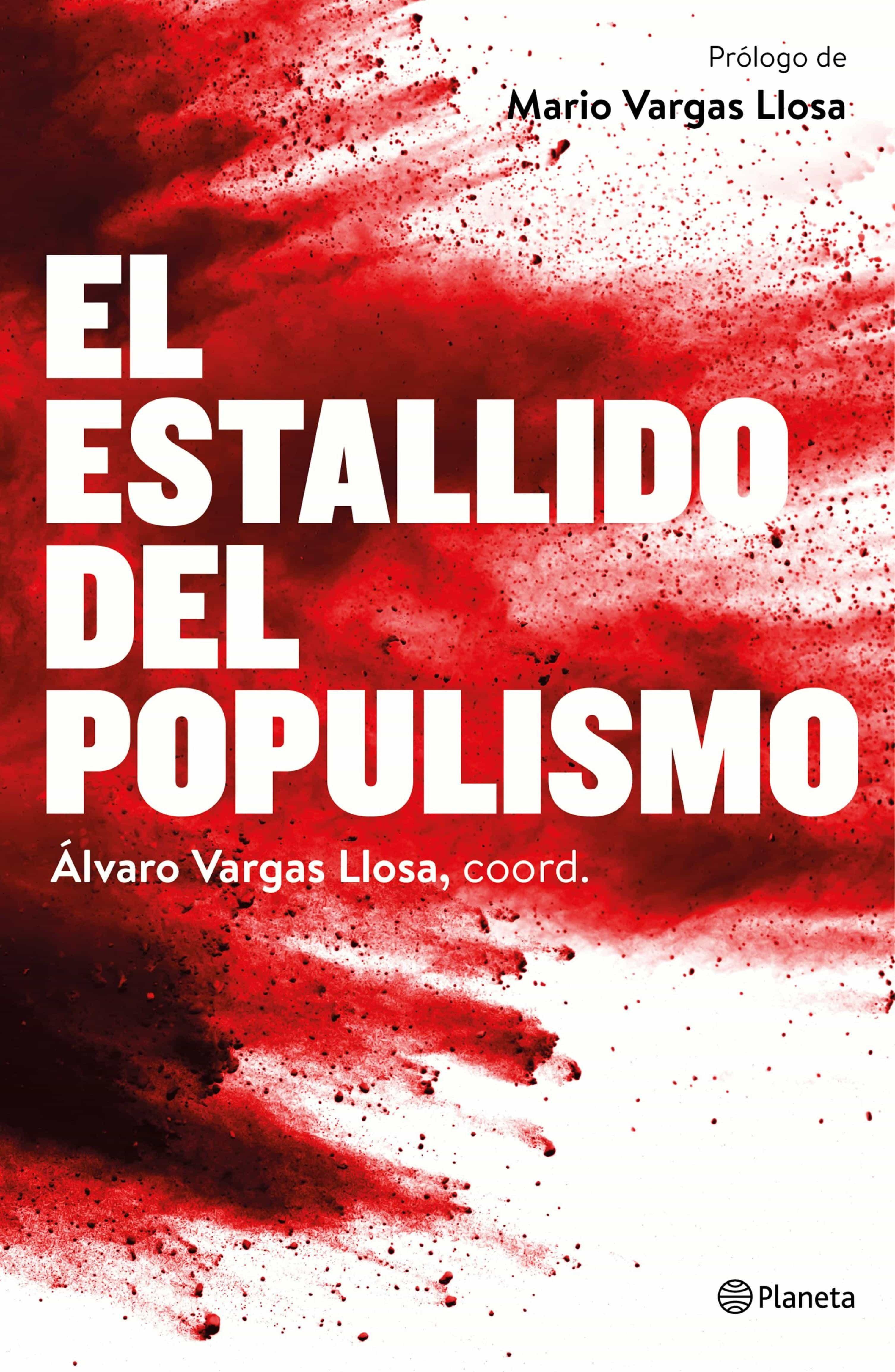 El Estallido Del Populismo (ebook)alvaro Vargas Llosa9788408174233