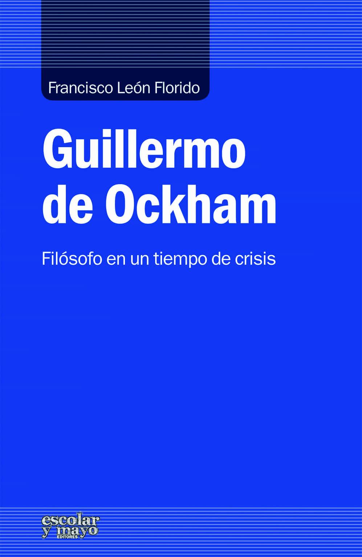 Guillermo De Ockham por Francisco Leon Florido