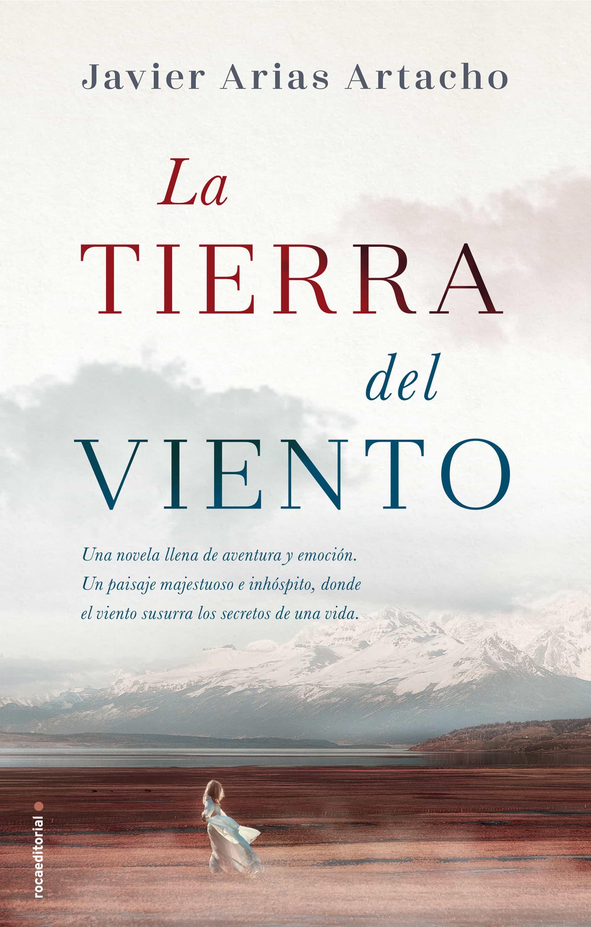 La Tierra Del Viento   por Javier Arias Artacho