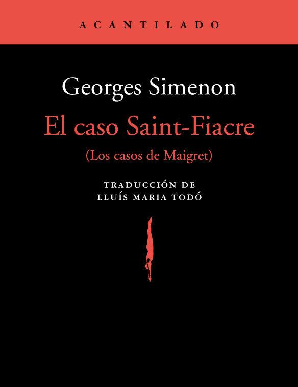 el caso saint-fiacre (los casos de maigret)-georges simenon-9788417346133