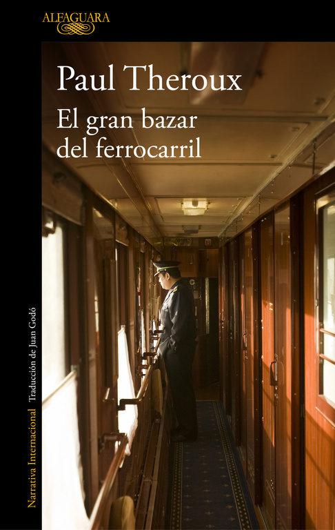 El Gran Bazar Del Ferrocarril por Paul Theroux