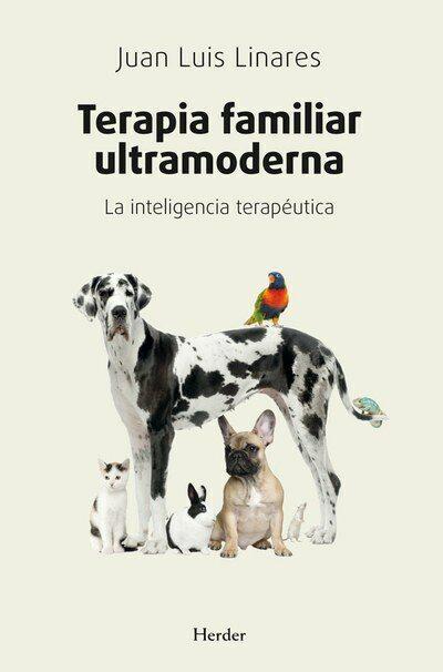 Terapia Familiar Ultramoderna   por Juan Luis Linares