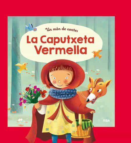 descargar UN MON DE CONTES: LA CAPUTXETA VERMELLA pdf, ebook