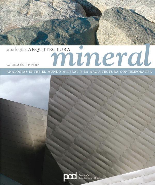 Arquitectura Mineral. Analogias por Alejandro Bahamon epub