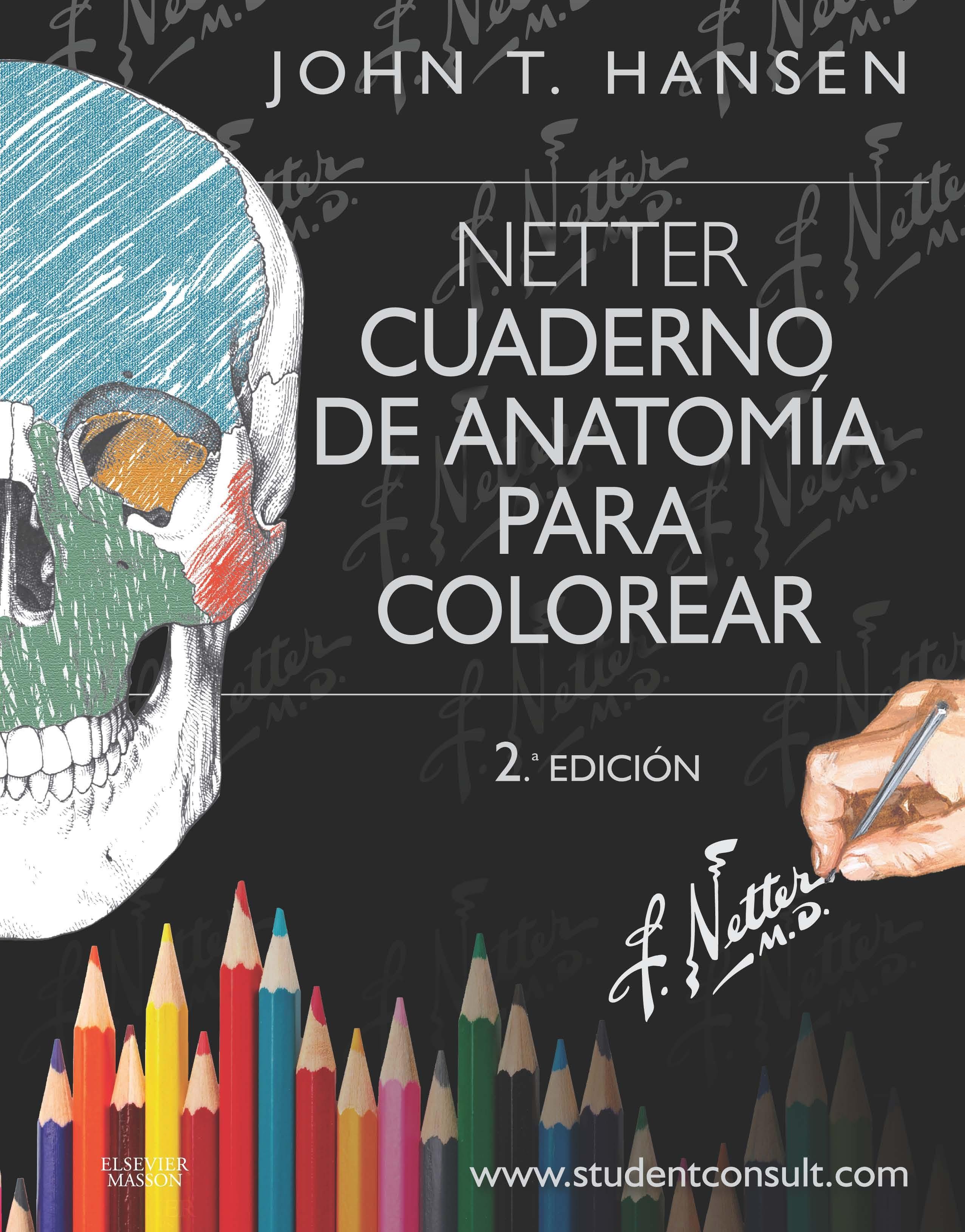 HANSEN, NETTER. CUADERNO DE ANATOMÍA PARA COLOREAR (2ª ED
