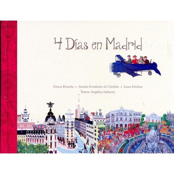 4 Dias En Madrid por Angelica Lafuente Izquierdo epub