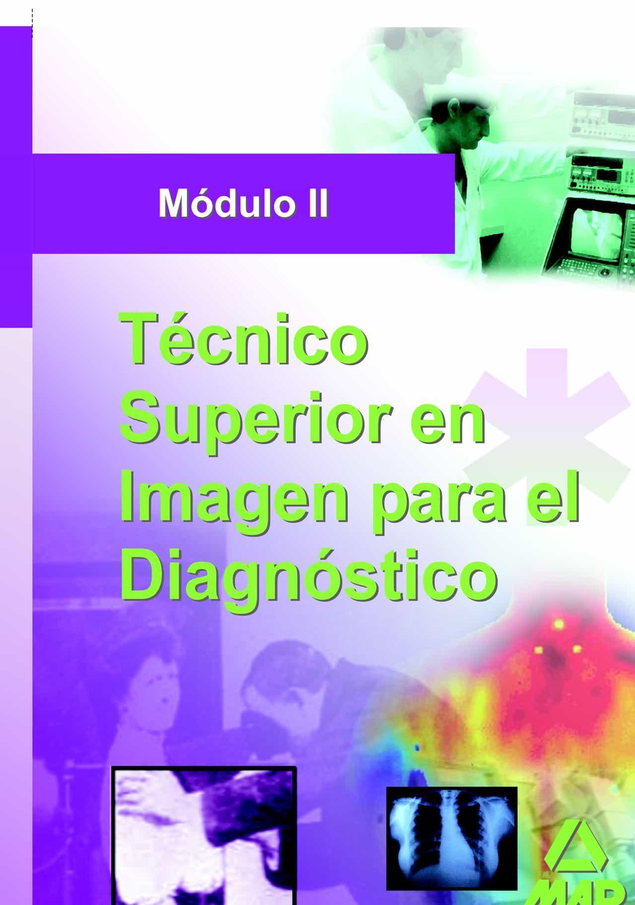 Tecnico Superior De Imagen Para El Diagnostico. Modulo Ii por Vv.aa. epub