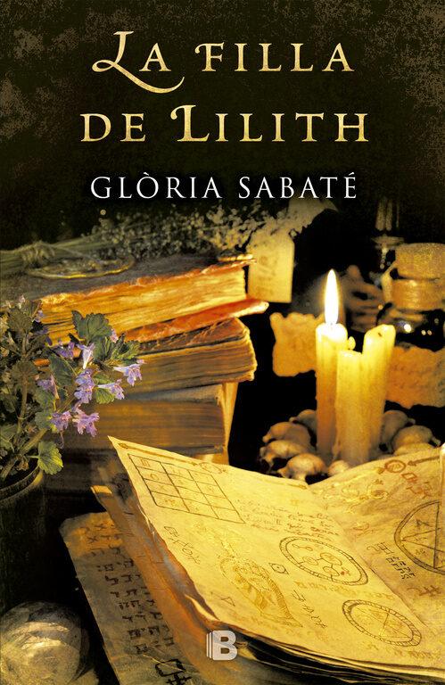 La filla de Lilith - Glòria Sabaté 9788466658133