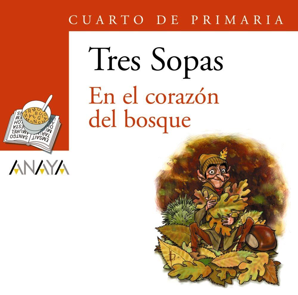 EN EL CORAZON DEL BOSQUE (CUARTO DE PRIMARIA) (INCLUYE CD-ROM) | VV ...