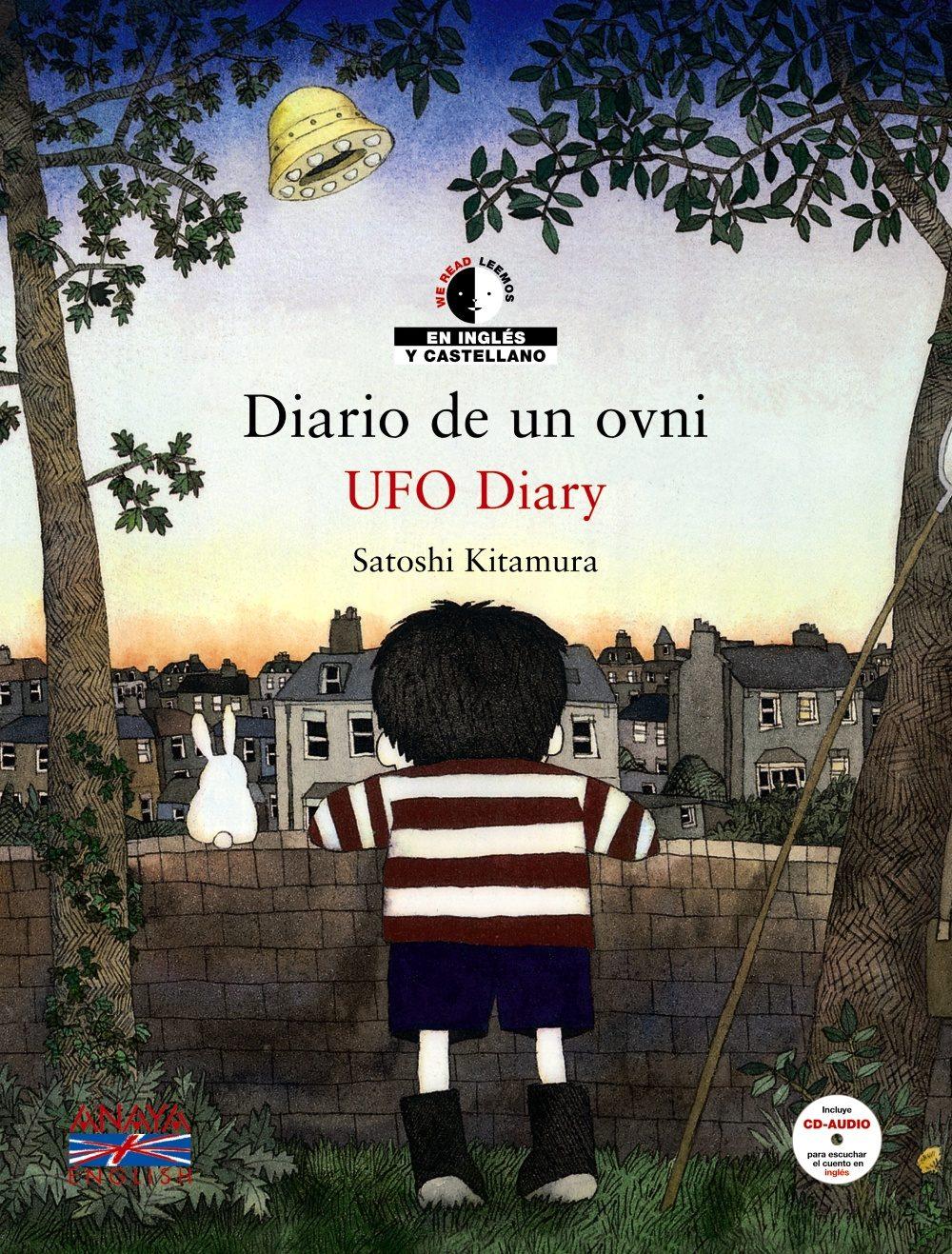 DIARIO DE UN OVNI = UFO DIARY (ED. BILINGÜE ESPAÑOL-INGLES ...