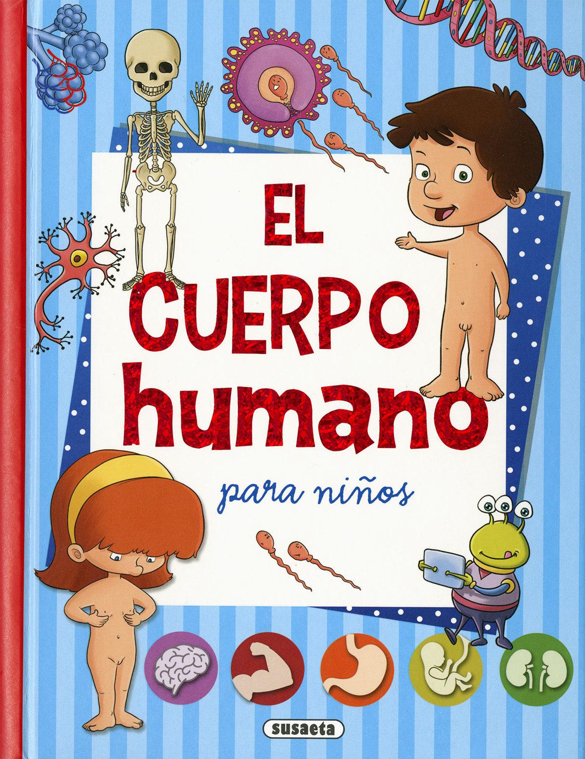 EL CUERPO HUMANO PARA NIÑOS | EQUIPO SUSAETA | Comprar libro ...