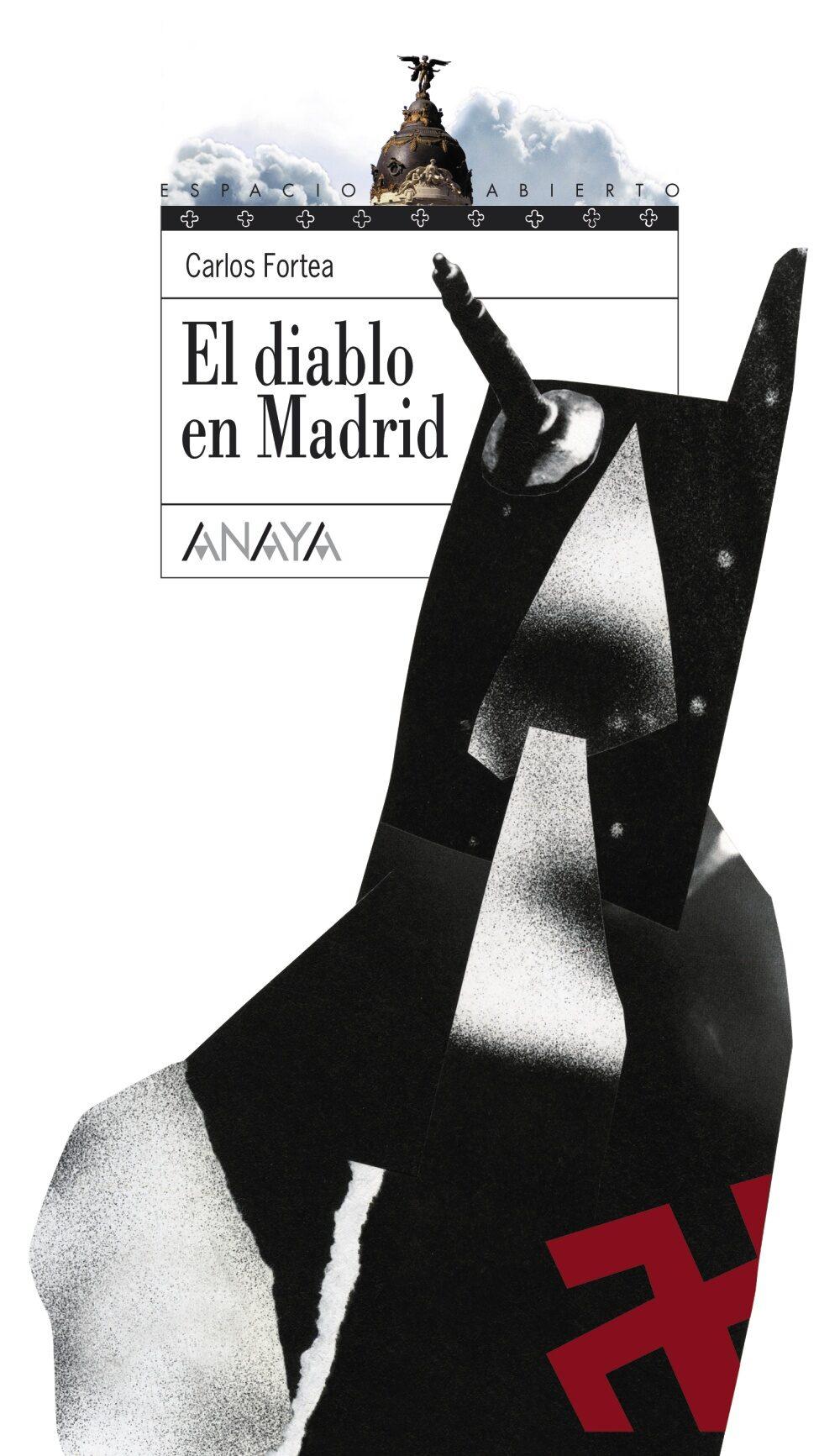 El diablo en Madrid (Literatura Juvenil (A Partir De 12 Años) - Espacio Abierto)