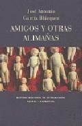 Amigos Y Otras Alimañas por Jose Antonio Garcia Blazquez Gratis