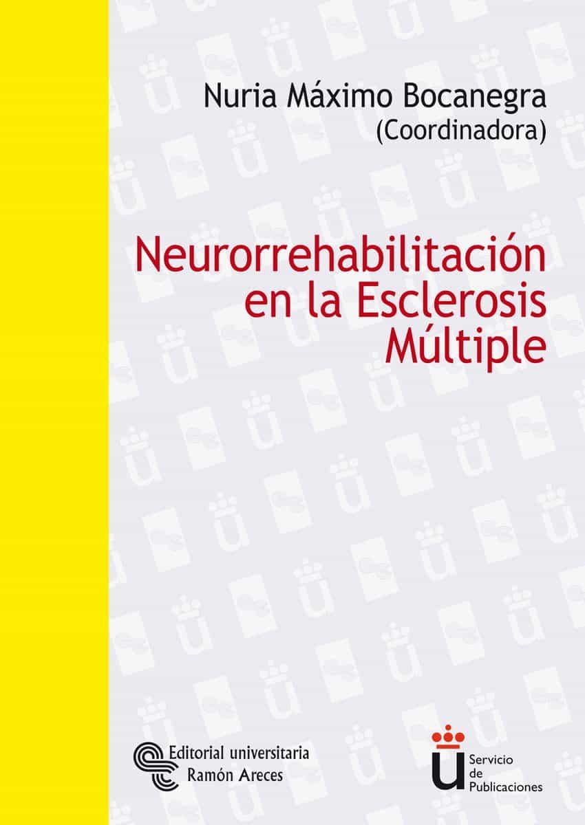Neurorrehabilitacion En La Esclerosis Multiple por Nuria Maximo Bocanegra epub