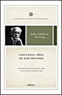 Cincuenta Años De Electricidad:memorias De Un Ingeniero Electrico por John Ambrose Fleming epub