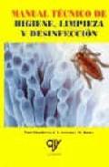 Manual Tecnico De Higiene Limpieza Y Desinfeccion por J. Y. Leveau;                                                                                                                                                                                                                                   M. Boui