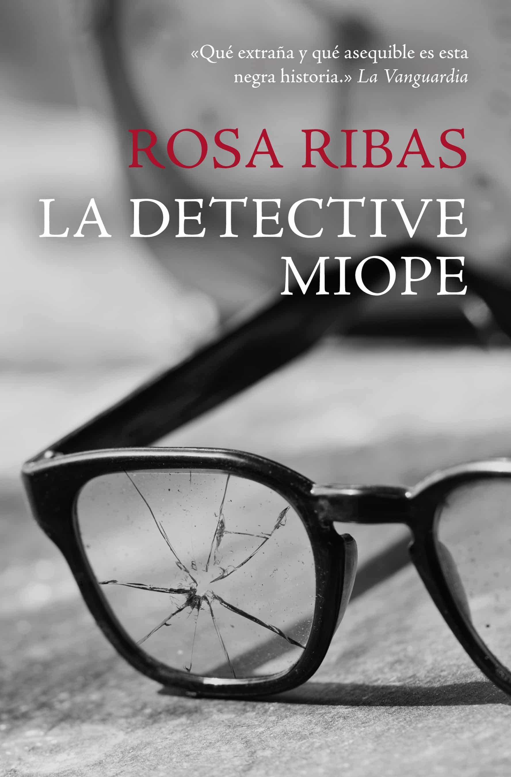 La Detective Miope   por Rosa Ribas