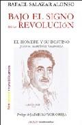 Bajo El Signo De La Revolucion por Rafael Salazar Alonso epub
